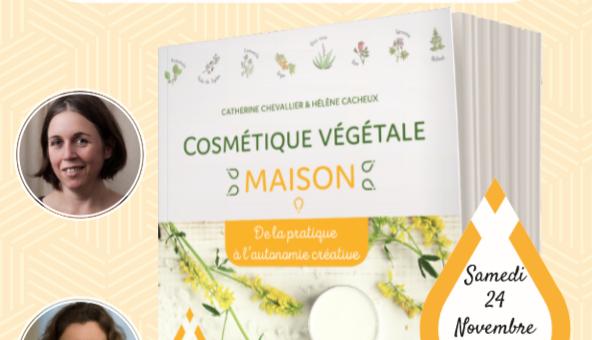 Conférence «cosmétique végétale maison : pourquoi/comment?